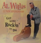 LP - Al Willis & the New Swingsters - Got Some Rockin' To Do