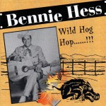 CD - Bennie Hess - Wild Hog Hop....!!!