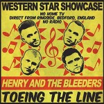 Single - Henry & The Bleeders - Toeing The Line