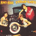 CD - Stray Cats - Rant N' Rave With The Stray Cats