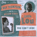 Single - Roy Thompson & Little Lou - You Can't Hide
