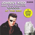 CD - Johnny Kidd & The Pirates - Unreleased BBC Session