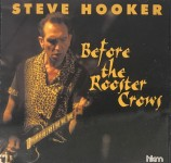 CD - Steve Hooker - Before The Rooster Crows