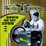 CD - Frettones - Down On My Luck
