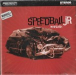 CD - Speedball Jr - Whiplash