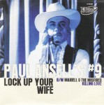 Single - VA - Paul Ansell's No. 9 - Lock Up Your Wife, Maibell & The Misfires - Killing Love