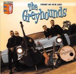 CD - Greyhounds - Story Of Our Life