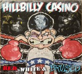 LP - Hillbilly Casino - Red, White & Bruised