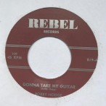Single - Bobby Hodge - Gonna Take My Guitar; So Easy To Love
