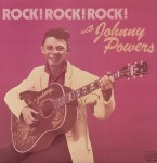 LP - Johnny Powers - Rock! Rock! Rock! With Johnny Powers