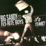CD - Big Sandy & His Fly-Rite Boys - It's Time