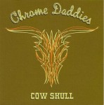 CD - Chrome Daddies - Cow Skull