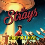 CD - Strays - Drop Out Zone