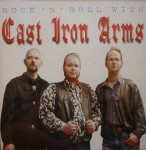 CD - Cast Iron Arms - Rock´n´Roll With