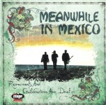 CD - Meanwhile In Mexico - Rosencrants And Guldenstern Are Deaf