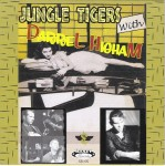 Single - Jungle Tigers & Darrel Higham - Boppin' Highschool Baby, Rollin' Down To Memphis, Take & Give, Tiger Twist