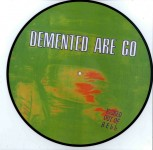 LP - Demented Are Go - Kicked Out Of Hell