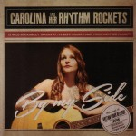 CD - Carolina & Her Rhythm Rockets - By My Side
