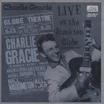 CD - Charlie Gracie - Live At The Stockton Globe