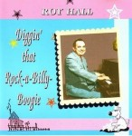 CD - Roy Hall - Diggin that Rock-A-Billy-Boogie