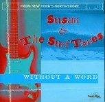 CD - Susan & The Surftones - Without a Word