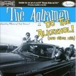 CD - Aquamen - Do The Alkeehol!