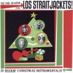 CD - Los Straitjackets - Tis Is The Season For