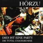 CD-Single - Hörzu - Dies Ist Eine Party - Die Total Chaos-Remixe