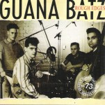 CD - Guana Batz - Rough Edges
