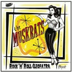 Single - Muskrats - Rock'n'Roll Cleopatra; If You Can't Rock Me