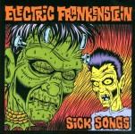 CD - Electric Frankenstein - Sick Songs
