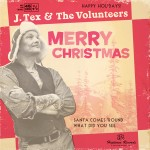 Single - J. Tex & The Volunteers - Merry Christmas