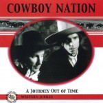 CD - Cowboy Nation - A Journey Out Of Time