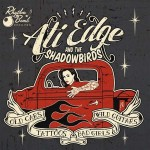 CD - Ati Edge & The Shadowbirds - Old Cars, Tattoos, Bad Girls And Wild Guitars