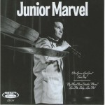 Single - Junior Marvel - I'm Gonna Get Gone, LoveBug, Big Blond Beer Drinkin' Mama, Love Me, baby, Love Me
