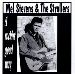 LP - Mel Stevens & The Strollers - A rockin good way