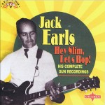CD - Jack Earls - Hey Slim, Let's Bop! His complete Sun Recordin