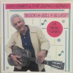 CD - Ray Campi & The Supro-Kings - Rock-A-Billy Blues