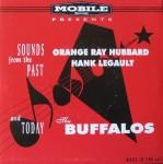 Single - VA - Orange Ray Hubbard: Sweet Love * The Buffalos: Stroll Baby * The Buffalos: What'd I Say * Hank Legault: Shame