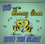 CD - RG & The Honey Bees - Into The Blue
