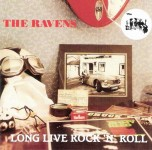 CD - Ravens - Long Live Rock and Roll