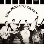 LP - VA - Rebel Rockabilly Vol. 6