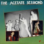 LP - VA - The Acetate Sessions
