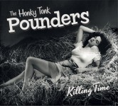 CD - Honky Tonk Pounders - Killing Time