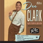 Single - Dee Clark - Rhythm & Blues
