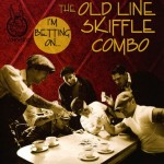 CD - Old Line Skiffle Combo - I'm Betting On