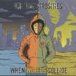 LP - Monstrosities - When Worlds Colide