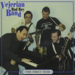 CD - Vejerian Bad Boy Band - The First Time