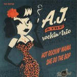 Single - A.J. And The Rockin' Trio - Hot Rockin' Trio