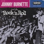 Single - Johnny Burnette & the Rock'n'Roll Trio - Tear It Up , Oh Baby Babe